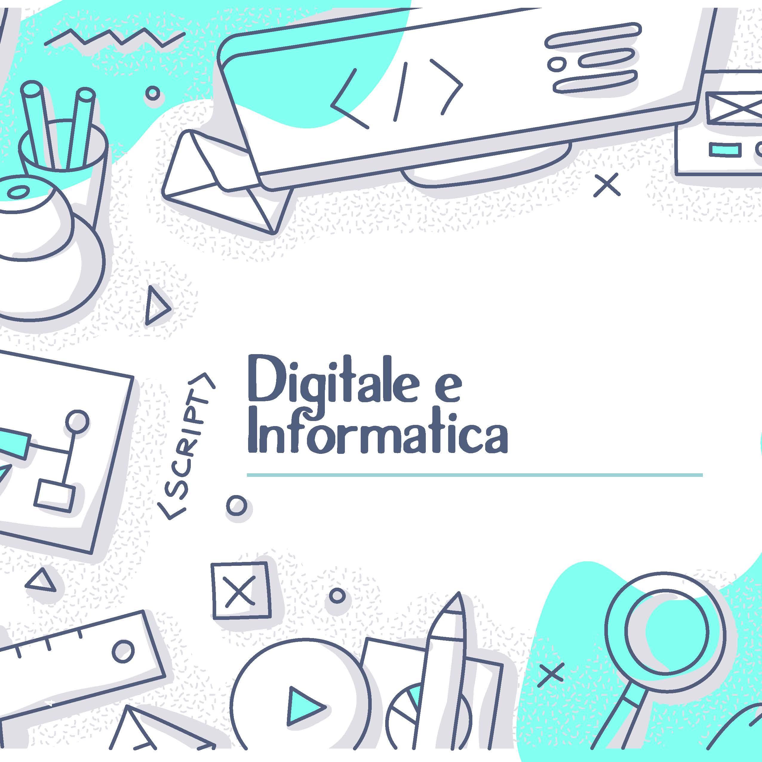 Digitale e Informatica